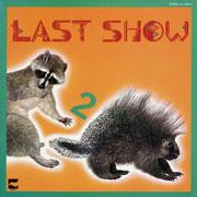 last show 2