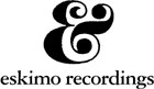 Eskimo Recordings