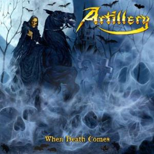 Artillery-When Death Comes