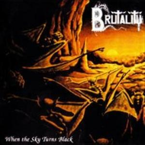 Brutality-When The Sky Turns Black