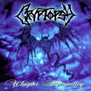 Cryptopsy-Whisper Supremacy