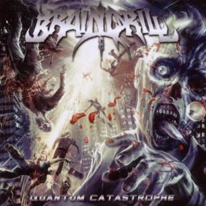 Brain Drill-Quantum Catastrophe