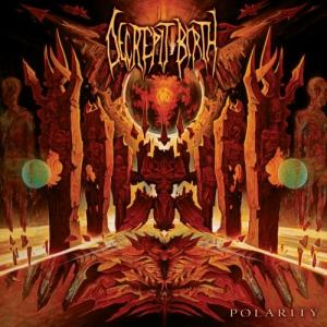 Decrepit Birth-Polarity