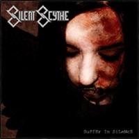 Silent Scythe-Suffer In Silence