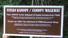 FRIM Canopy Walkway Reminder