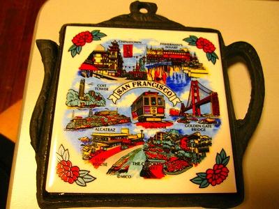 サンフランシスコのお土産の鍋敷き。