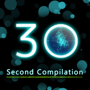 30 Second Compilation