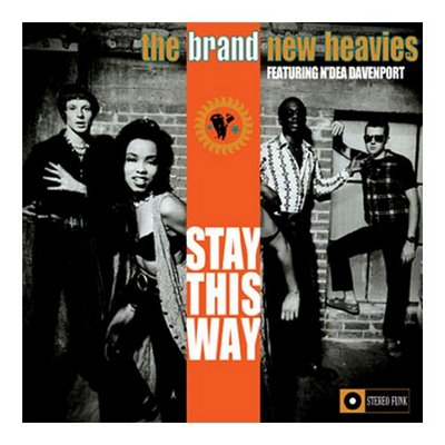 Brand New Heavies - Stay This Way