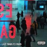 Diddy - Last Train To Paris