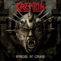 Kreator _ Hordes Of Chaos