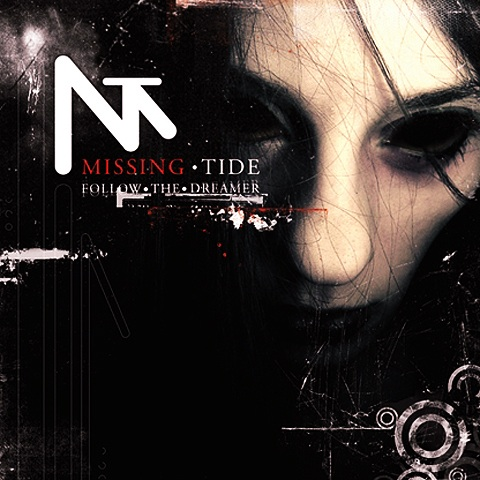 Missing Tide _ Follow The Dreamer