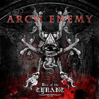 Arch Enemy _ Rise Of The Tyrant