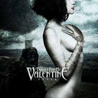 Bullet For My Valentine _ Fever