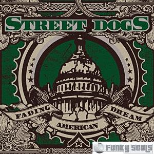 StreetDogs-FadingAmericanDream-2006.jpg