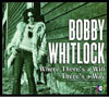 Where There's a Will There's a Way / Bobby Whitlock