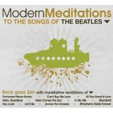 To The Song of the Beatles Modern Meditations